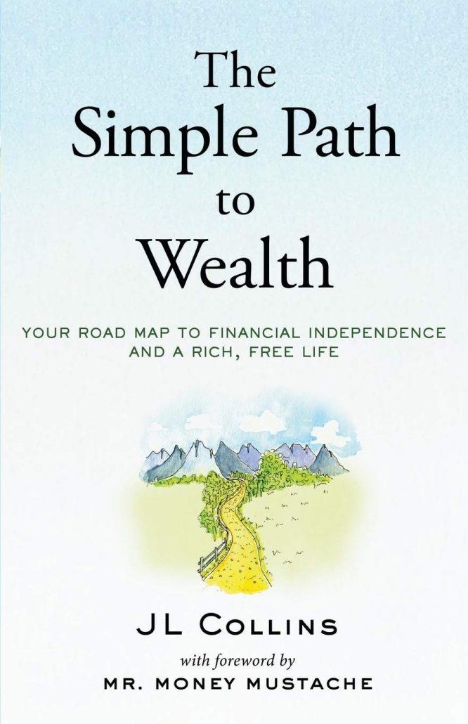Cách đơn giản để trở nên giàu có của Tác giả J.L. Collins