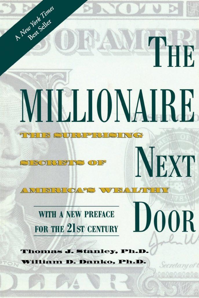 The millionaire next door của Tác giả Thomas J. Stanley và William D. Danko